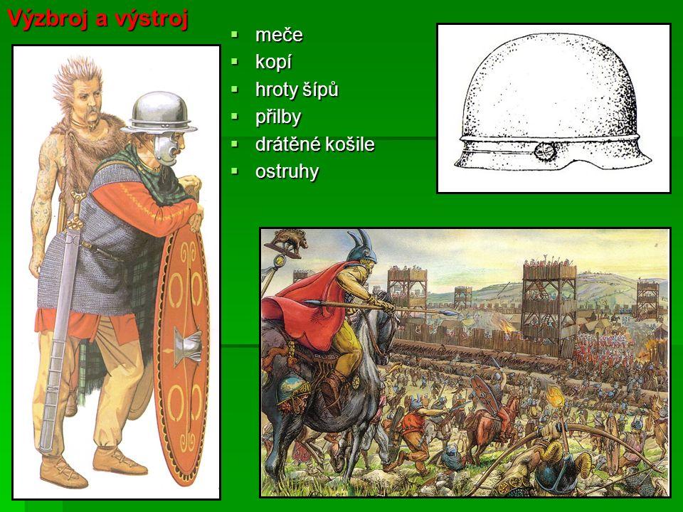  meče  kopí  hroty šípů  přilby  drátěné košile  ostruhy Výzbroj a výstroj