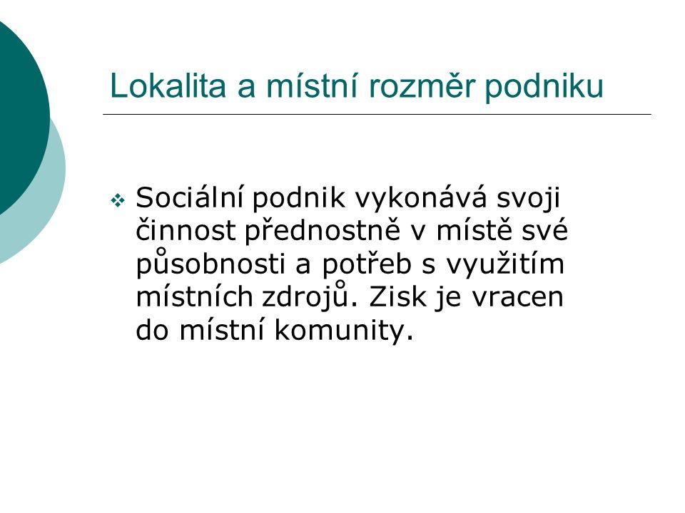 Specifické financování a použití zisku v sociálním podniku  Hospodaření sociálního podniku směřuje k dlouhodobé ekonomické stabilitě a udržitelnosti (interní a externí).