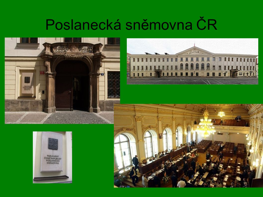 Poslanecká sněmovna ČR