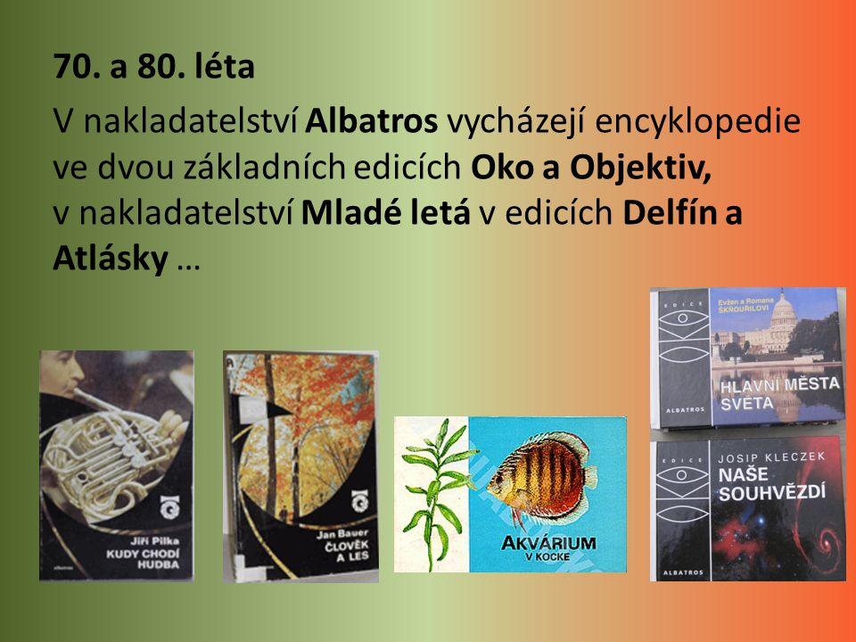  Kolektiv.: Dětská encyklopedie do kapsy  Kolektiv.: Encyklopedie otázek a odpovědí  Kolektiv.: Jak.