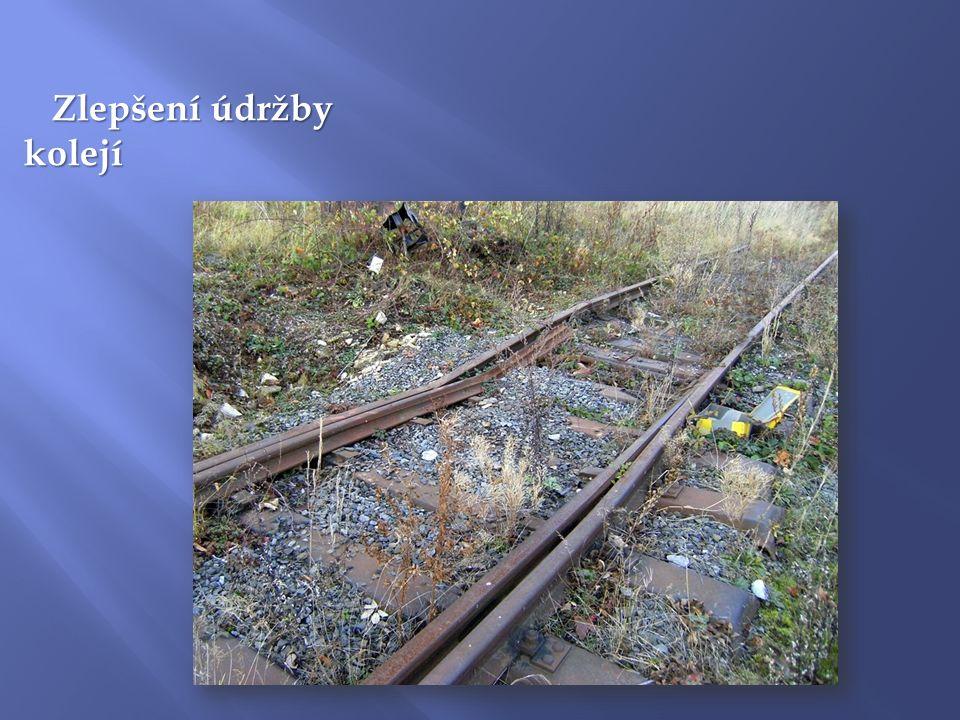 Zlepšení údržby kolejí Zlepšení údržby kolejí