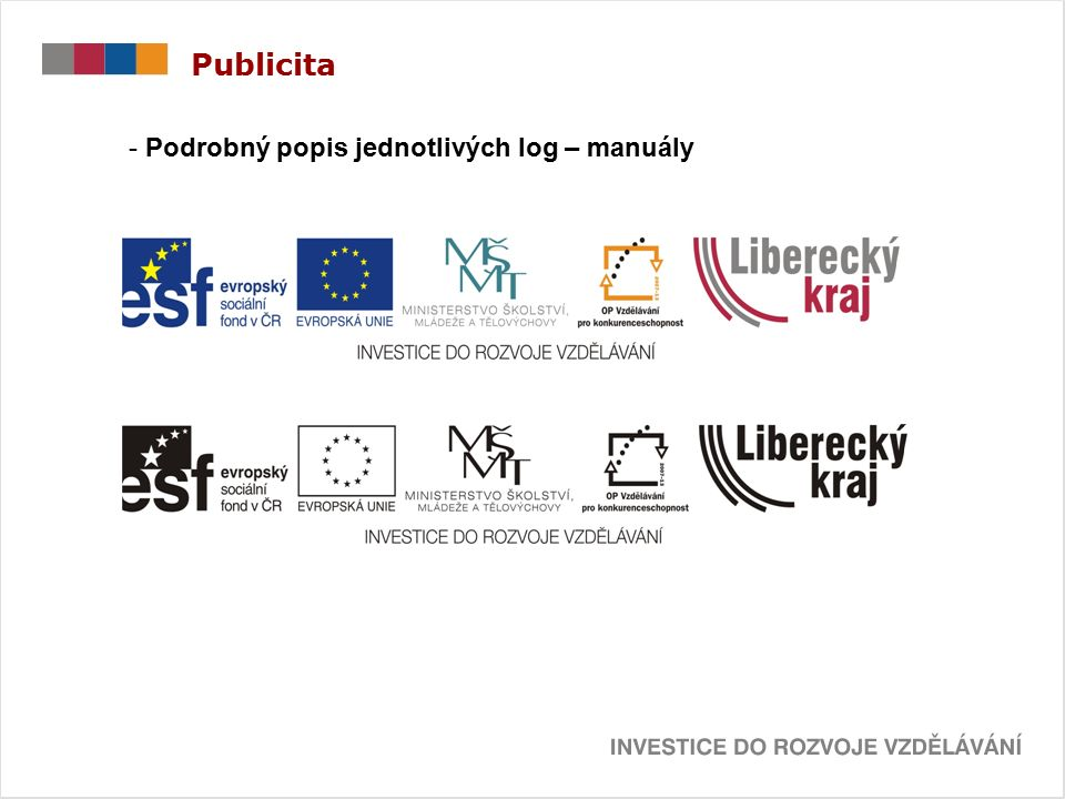 Publicita - Podrobný popis jednotlivých log – manuály