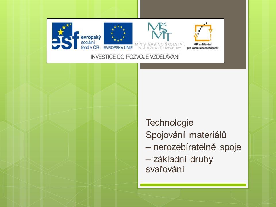 Výukový materiál Číslo projektu: CZ.1.07/1.5.00/34.0608 Šablona: III/2 Inovace a zkvalitnění výuky prostřednictvím ICT Číslo materiálu: 03_32_INOVACE_ 1_15