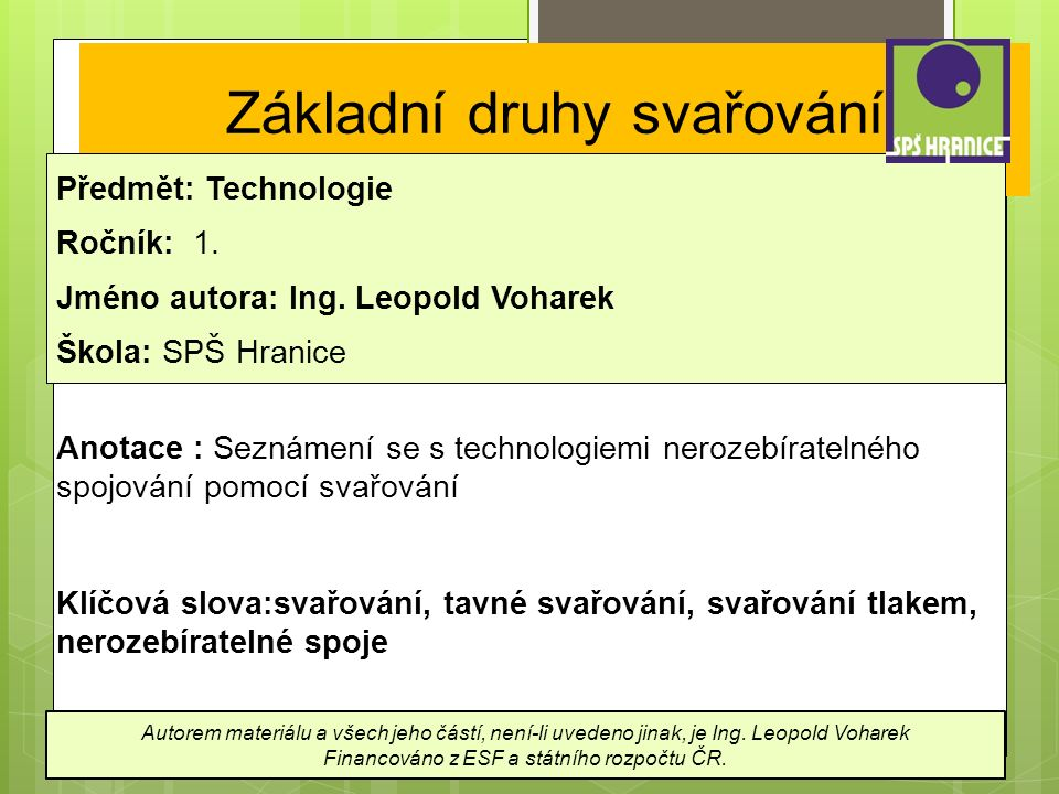 Základní druhy svařování Předmět: Technologie Ročník: 1.