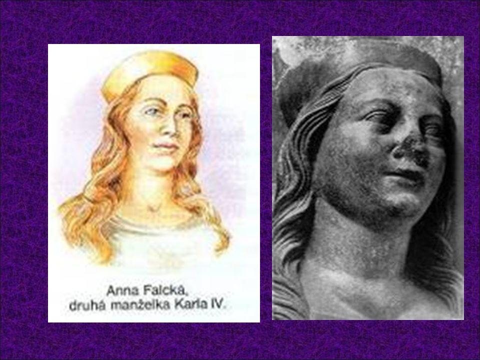 Anna Falcká (26.9.1329 – 2.2. 1353) Dcera falckého kurfiřta Rudolfa II.