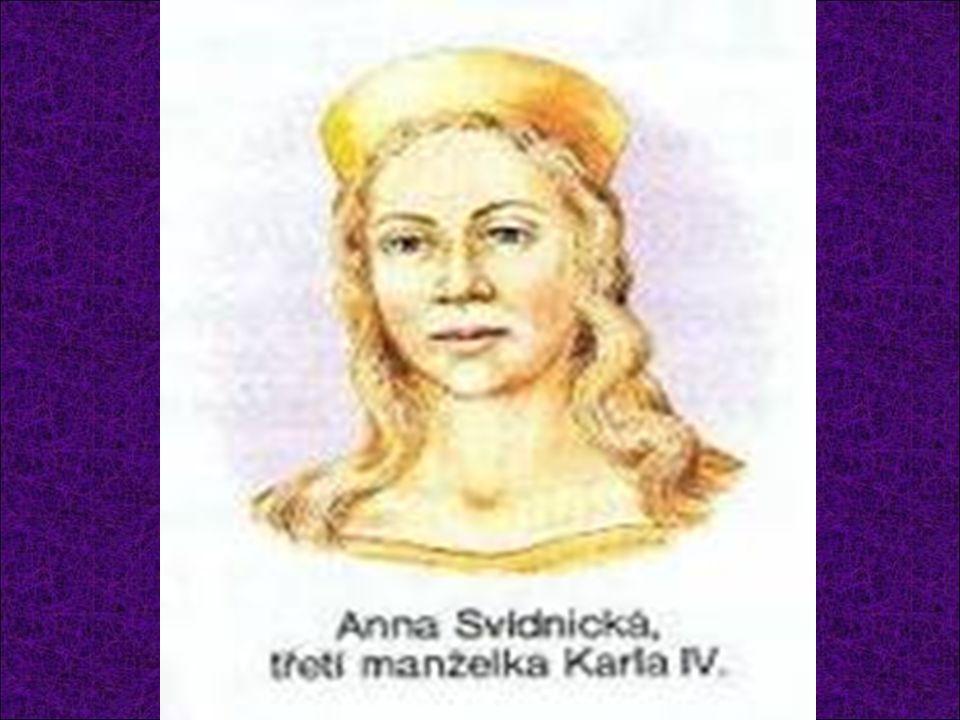 Anna Svídnická (asi 1339 – 11.7.1362) Dcera svídnického vévody Jindřicha II.