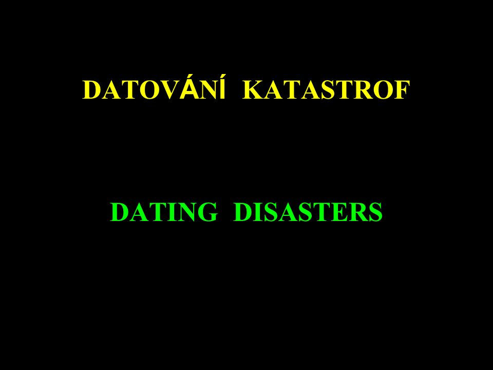 DATOV Á N Í KATASTROF DATING DISASTERS DATOV Á N Í KATASTROF DATING DISASTERS