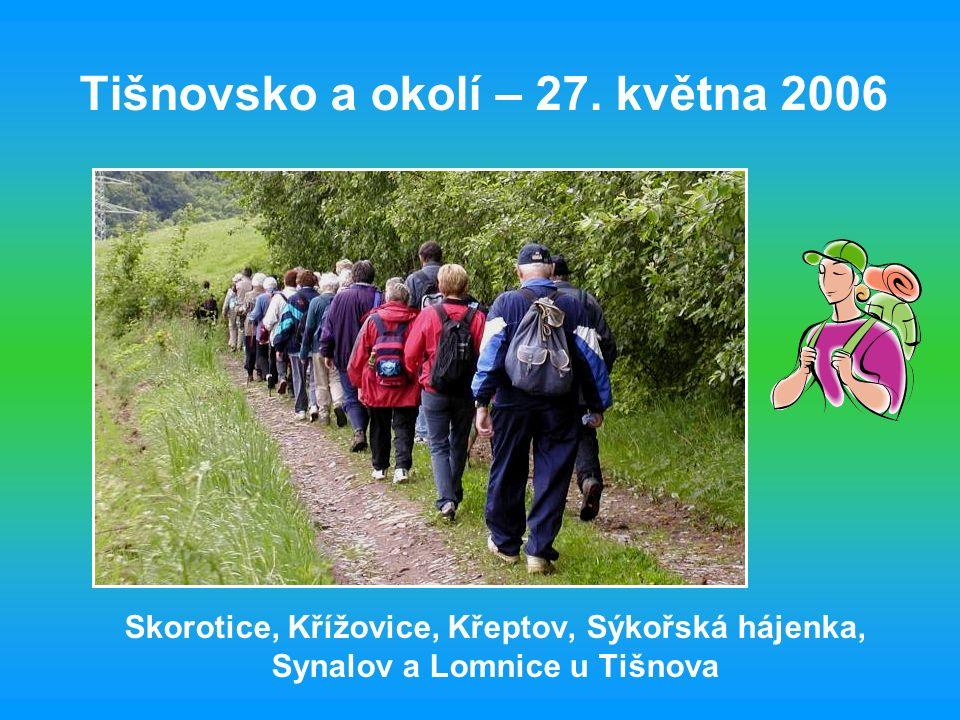 Příjezd do Skorotic po ranním dešti 51 pěších turistů KČT Čeřínek - Jihlava