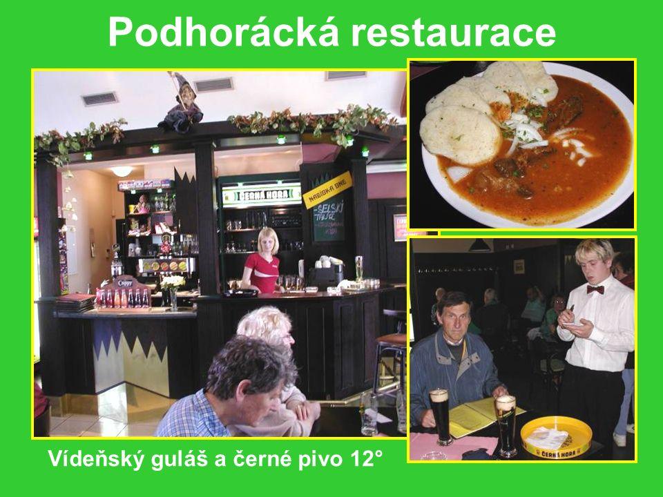 Podhorácká restaurace v Tišnově Černohorské pivo chlazené všech stupňů a barev