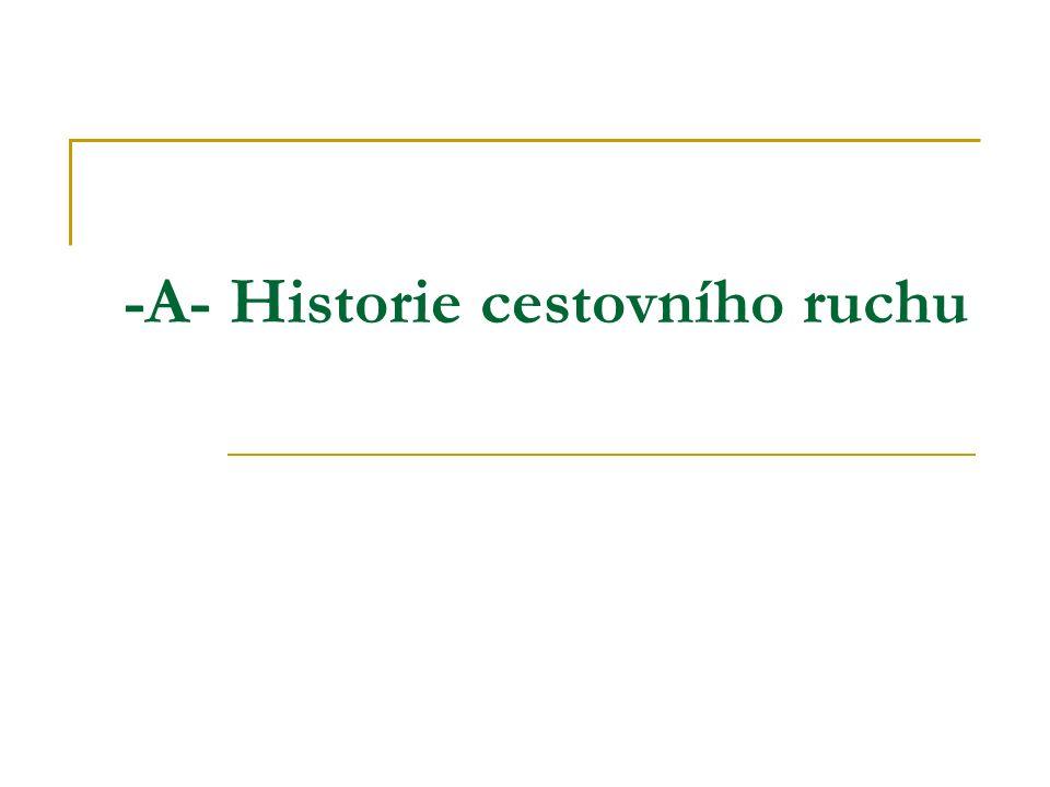 -A- Historie cestovního ruchu