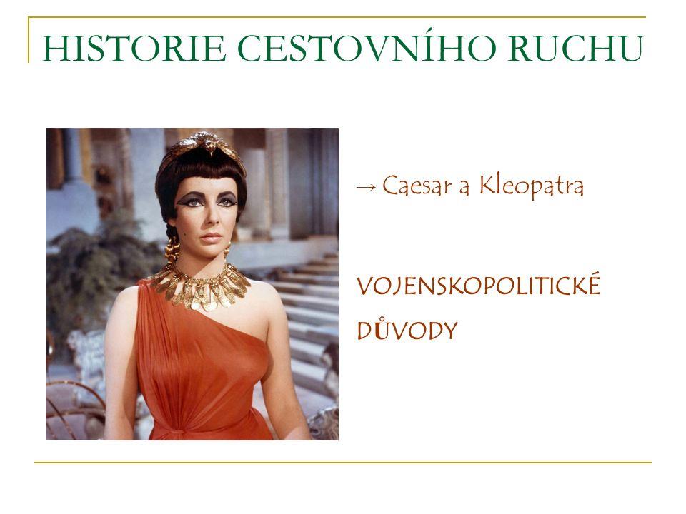 → Caesar a Kleopatra VOJENSKOPOLITICKÉ D Ů VODY