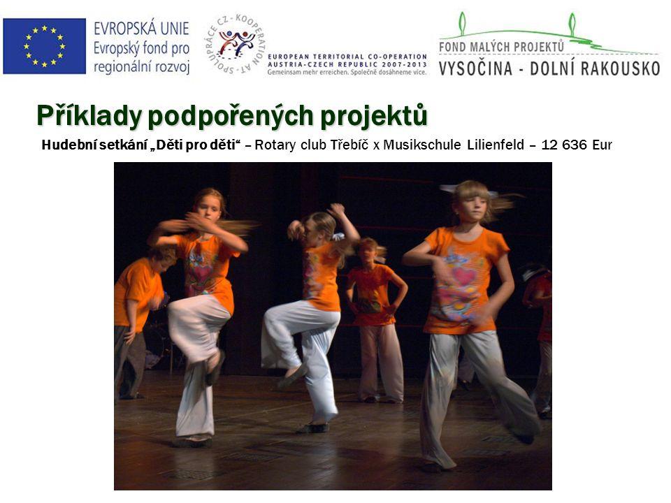 """Příklady podpořených projektů Hudební setkání """"Děti pro děti – Rotary club Třebíč x Musikschule Lilienfeld – 12 636 Eur"""