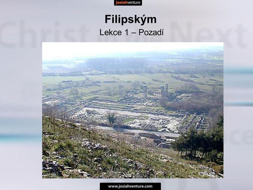 Filipským Lekce 2– Díkuvzdání a modlitba 1.Kdo jsme.
