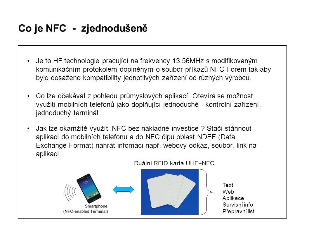 Je to HF technologie pracující na frekvency 13,56MHz s modifikovaným komunikačním protokolem doplněným o soubor příkazů NFC Forem tak aby bylo dosaženo kompatibility jednotlivých zařízení od různých výrobců.