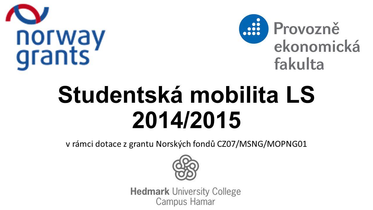 Studentská mobilita LS 2014/2015 v rámci dotace z grantu Norských fondů CZ07/MSNG/MOPNG01