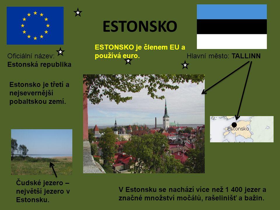 ESTONSKO Hlavní město: TALLINNOficiální název: Estonská republika ESTONSKO je členem EU a používá euro. Estonsko je třetí a nejsevernější pobaltskou z