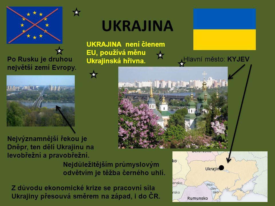 UKRAJINA není členem EU, používá měnu Ukrajinská hřivna. UKRAJINA Hlavní město: KYJEVPo Rusku je druhou největší zemí Evropy. Nejvýznamnější řekou je