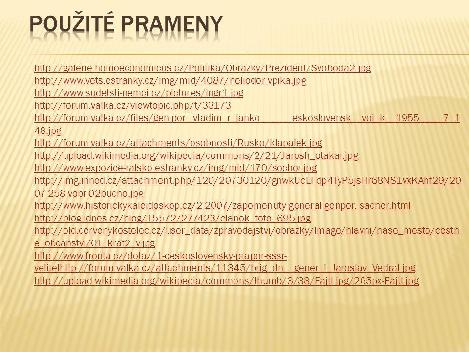http://galerie.homoeconomicus.cz/Politika/Obrazky/Prezident/Svoboda2.jpg http://www.vets.estranky.cz/img/mid/4087/heliodor-vpika.jpg http://www.sudets