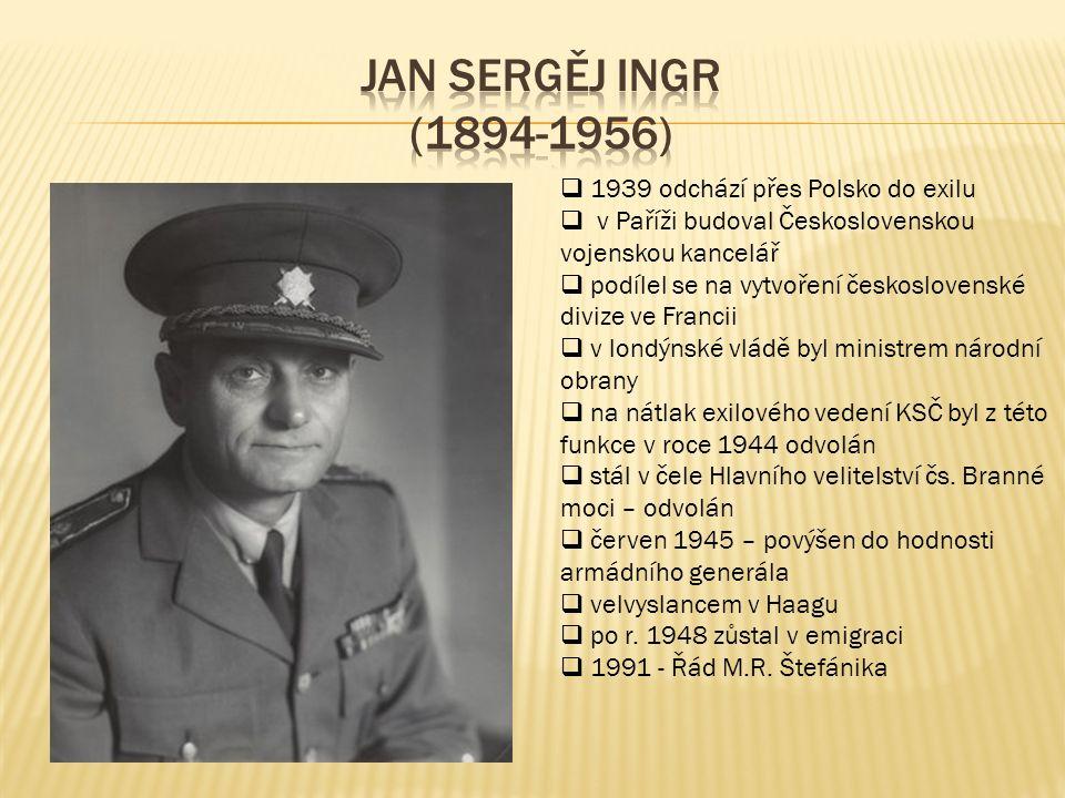  1939 odchází přes Polsko do exilu  v Paříži budoval Československou vojenskou kancelář  podílel se na vytvoření československé divize ve Francii 