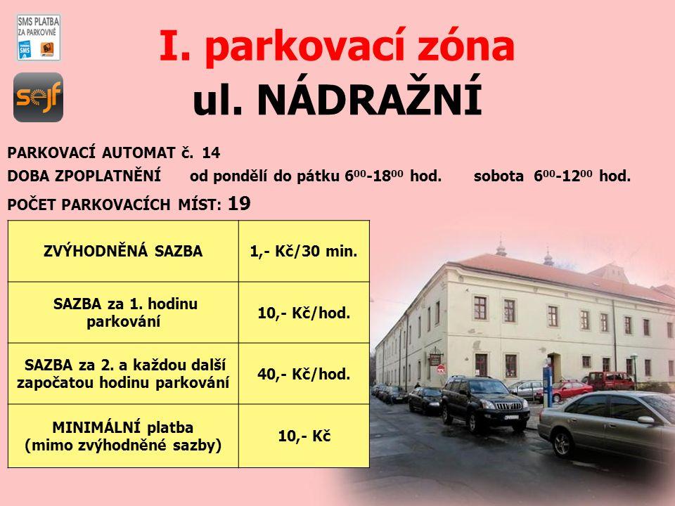 ul.NÁDRAŽNÍ I. parkovací zóna PARKOVACÍ AUTOMAT č.