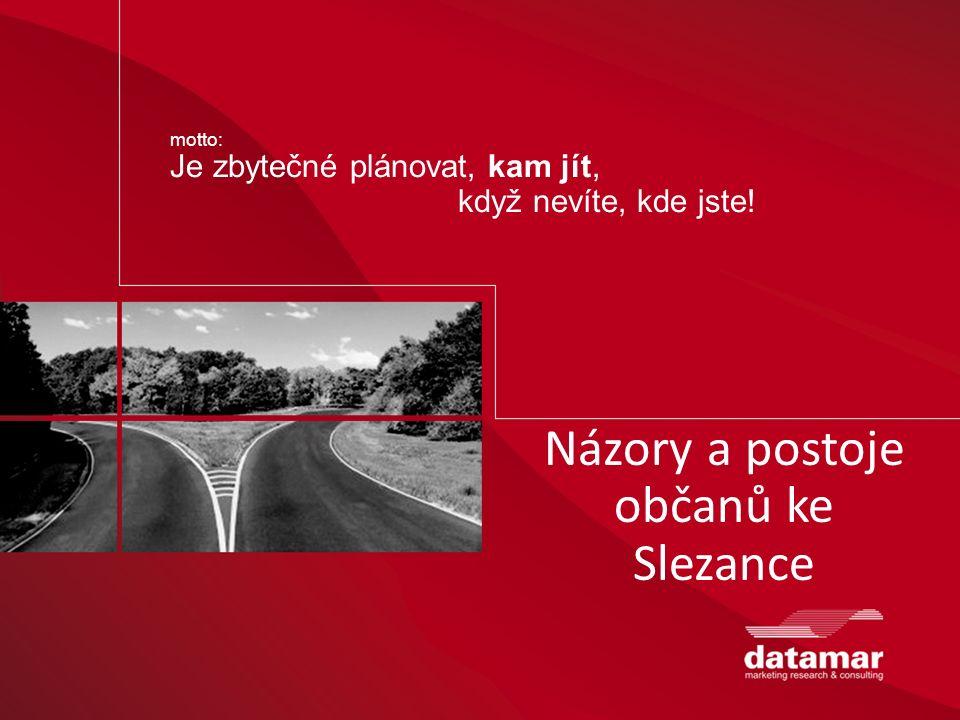 motto: Je zbytečné plánovat, kam jít, když nevíte, kde jste! Názory a postoje občanů ke Slezance