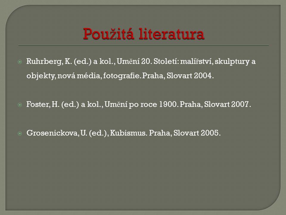  Ruhrberg, K. (ed.) a kol., Um ě ní 20.