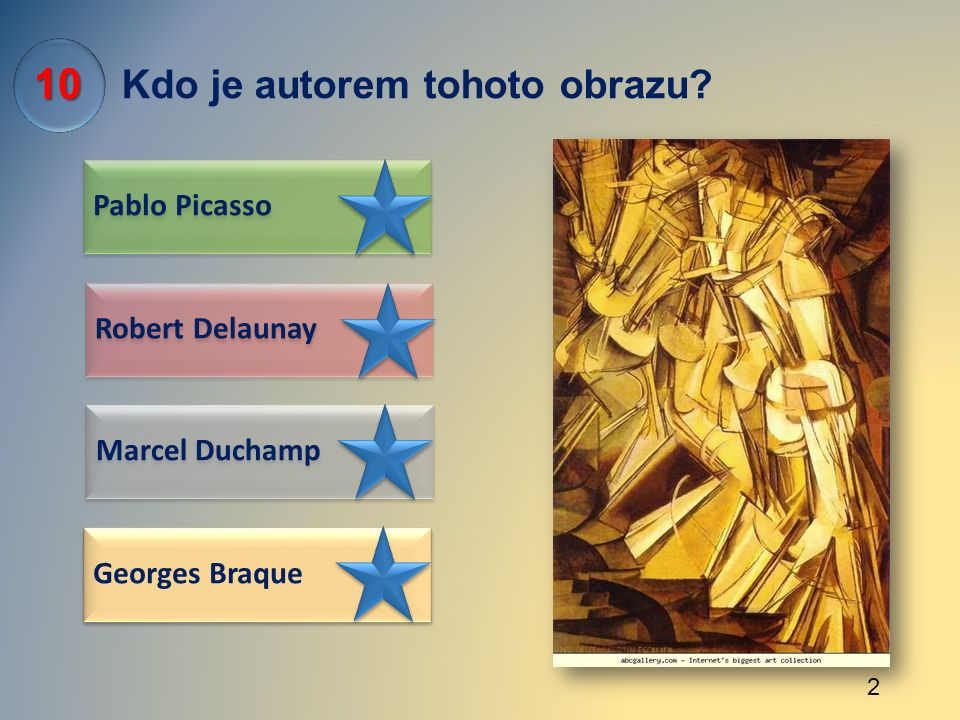 Kdo je autorem tohoto obrazu? Pablo Picasso Marcel Duchamp Robert Delaunay Georges Braque 10 2