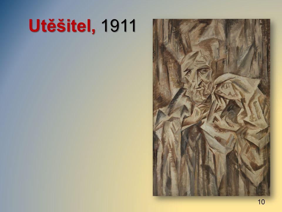 Utěšitel, 1911 10