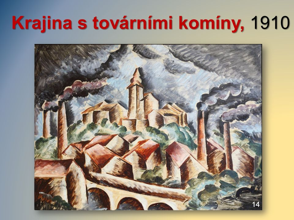 Krajina s továrními komíny, 1910 Krajina s továrními komíny, 1910 / 14