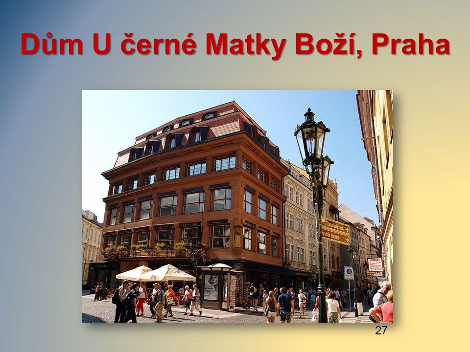 Dům U černé Matky Boží, Praha 27