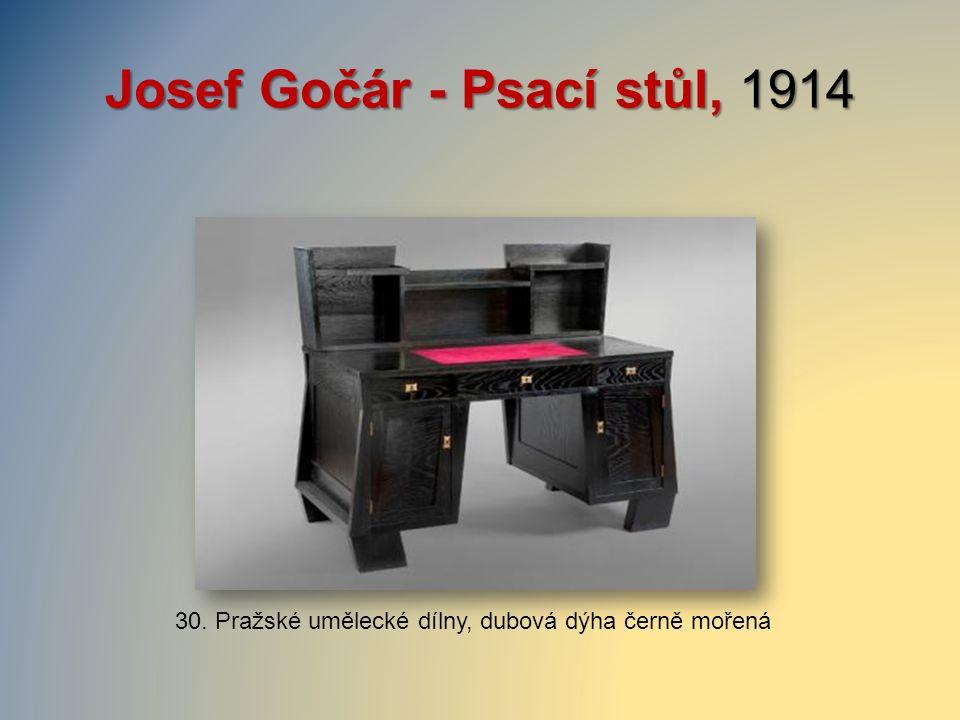 Josef Gočár - Psací stůl, 1914 30. Pražské umělecké dílny, dubová dýha černě mořená