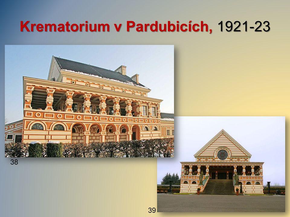 39 Krematorium v Pardubicích, 1921-23 38