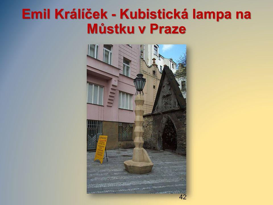 Emil Králíček - Kubistická lampa na Můstku v Praze 42