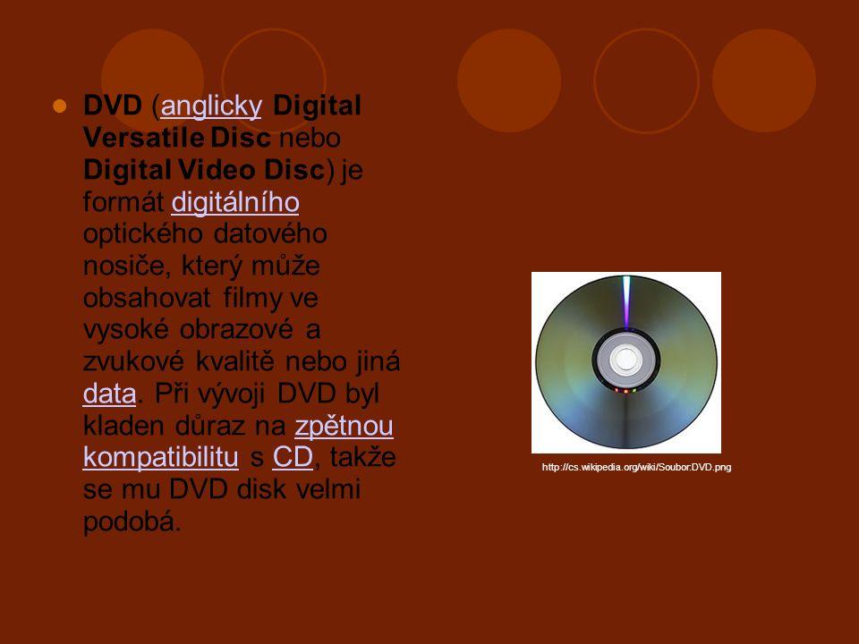 DVD (anglicky Digital Versatile Disc nebo Digital Video Disc) je formát digitálního optického datového nosiče, který může obsahovat filmy ve vysoké obrazové a zvukové kvalitě nebo jiná data.