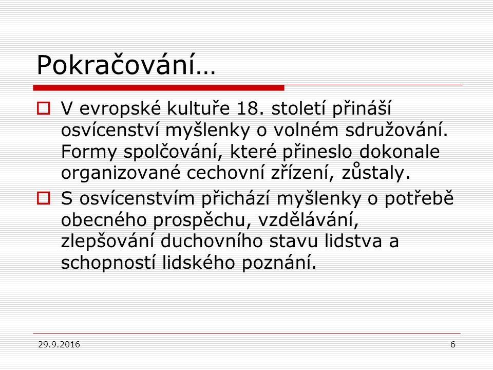29.9.201617 Další spolky…  Meteorologický spolek na Moravě (1816),  Slezská společnost pro povznesení vlastenecké vzdělanosti (1803).