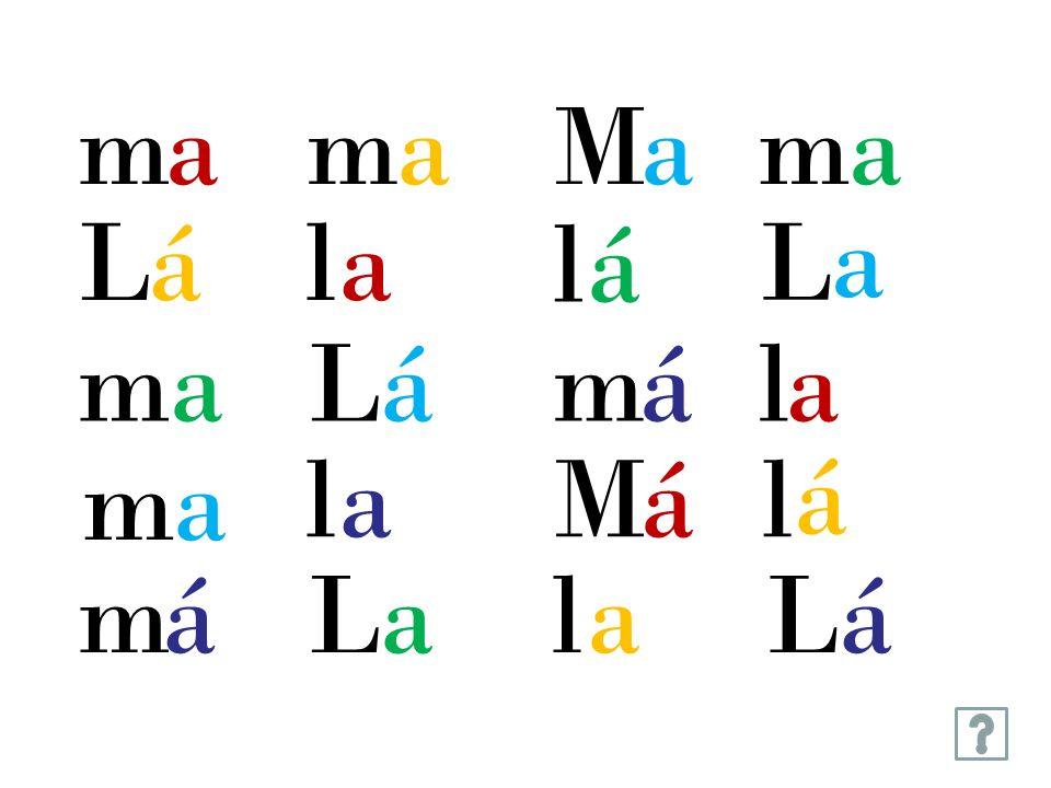 ma L m m m á a a á l Lm l lM M L m l L l l m L a a á a a a á á á a a a a á á