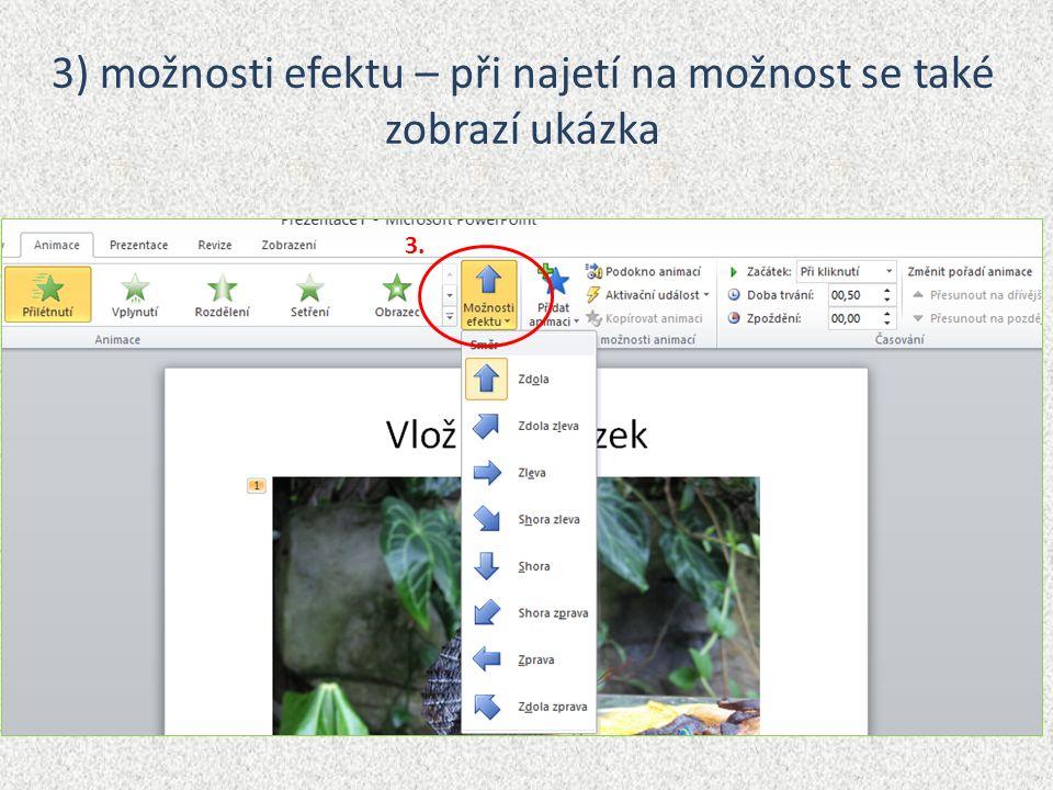 3) možnosti efektu – při najetí na možnost se také zobrazí ukázka 3.