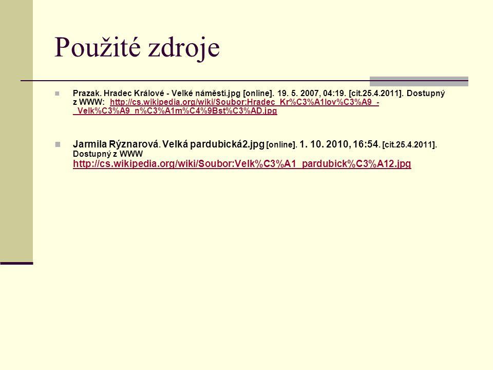 Použité zdroje Prazak. Hradec Králové - Velké náměstí.jpg [online].