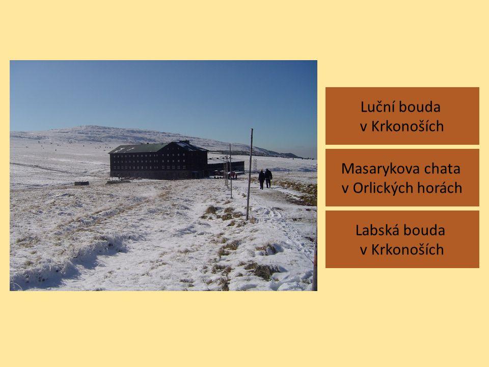 Luční bouda v Krkonoších Labská bouda v Krkonoších Masarykova chata v Orlických horách