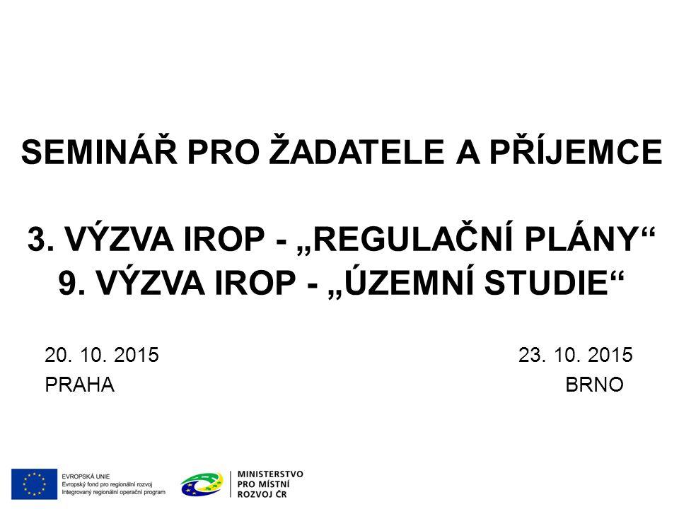 PROGRAM SEMINÁŘE 9:00 – 9:30Prezence účastníků 9:30 – 10:00Zahájení, představení Integrovaného regionálního operačního programu, Řídicího orgánu IROP a Centra pro regionální rozvoj České republiky 10.00 – 11:003.