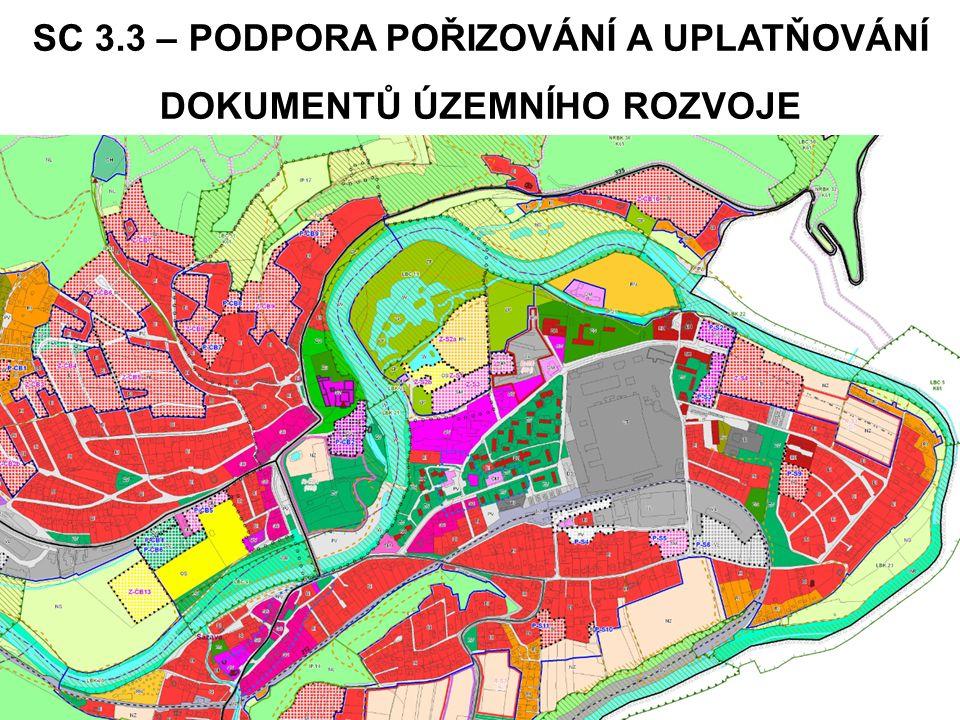 SC 3.3 – PODPORA POŘIZOVÁNÍ A UPLATŇOVÁNÍ DOKUMENTŮ ÚZEMNÍHO ROZVOJE PO 3: Dobrá správa území a zefektivnění veřejných institucí SC 3.3 Podpora pořizování a uplatňování dokumentů územního rozvoje 32