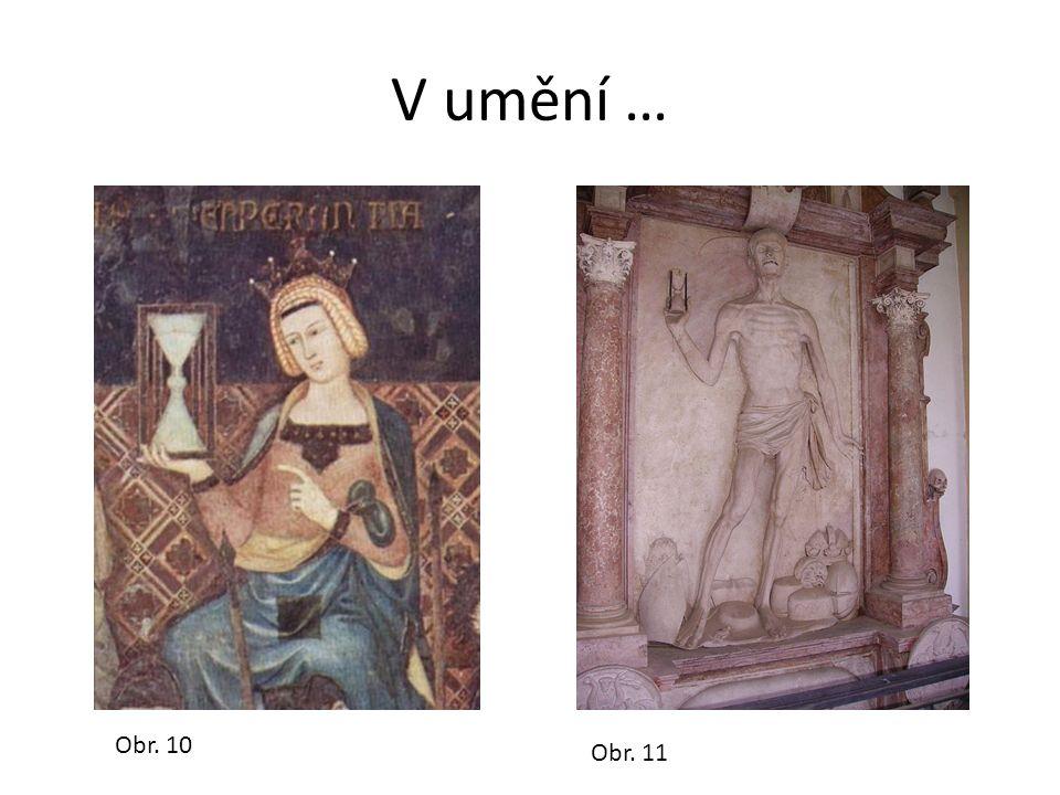 V umění … Obr. 10 Obr. 11