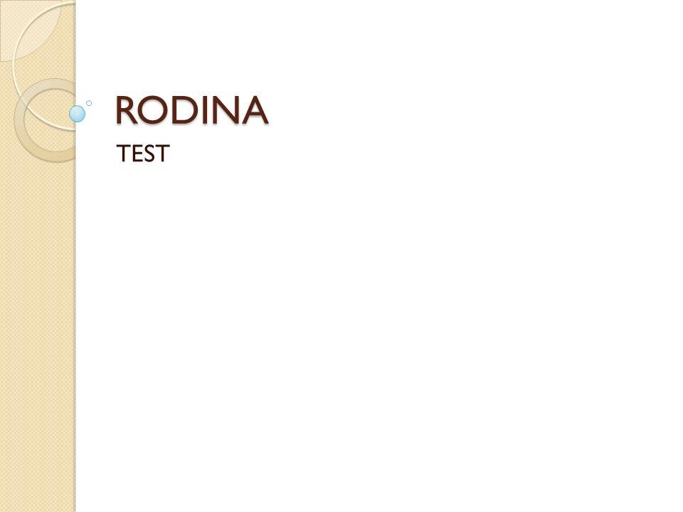 RODINA TEST