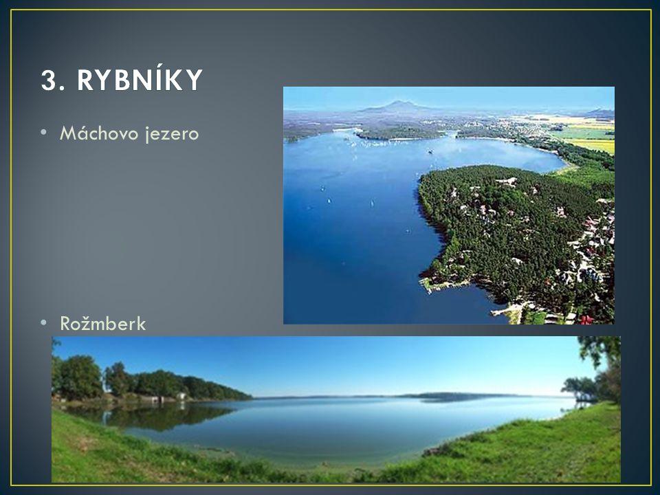 Máchovo jezero Rožmberk