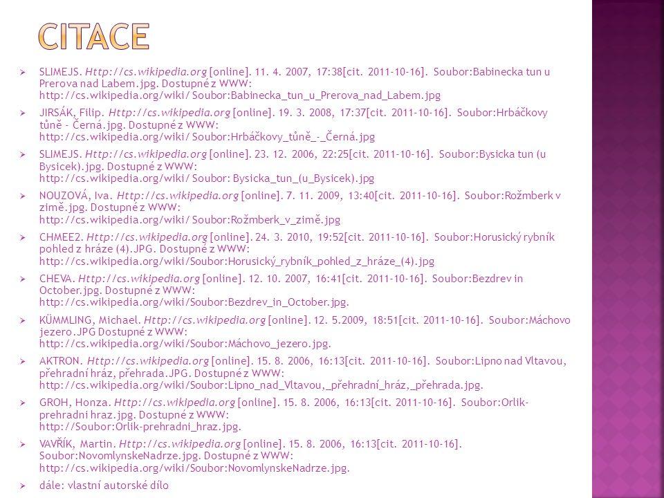  SLIMEJS. Http://cs.wikipedia.org [online]. 11. 4. 2007, 17:38[cit. 2011-10-16]. Soubor:Babinecka tun u Prerova nad Labem.jpg. Dostupné z WWW: http:/