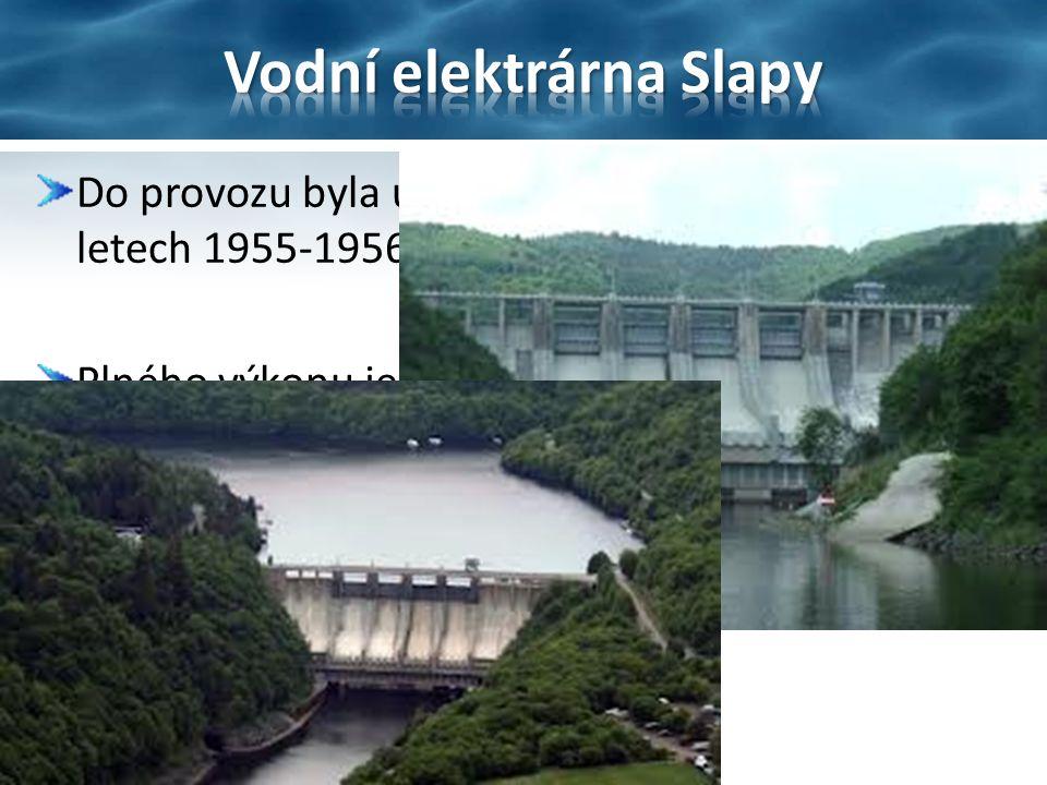 Do provozu byla uvedena až po dostavění hráze v letech 1955-1956.