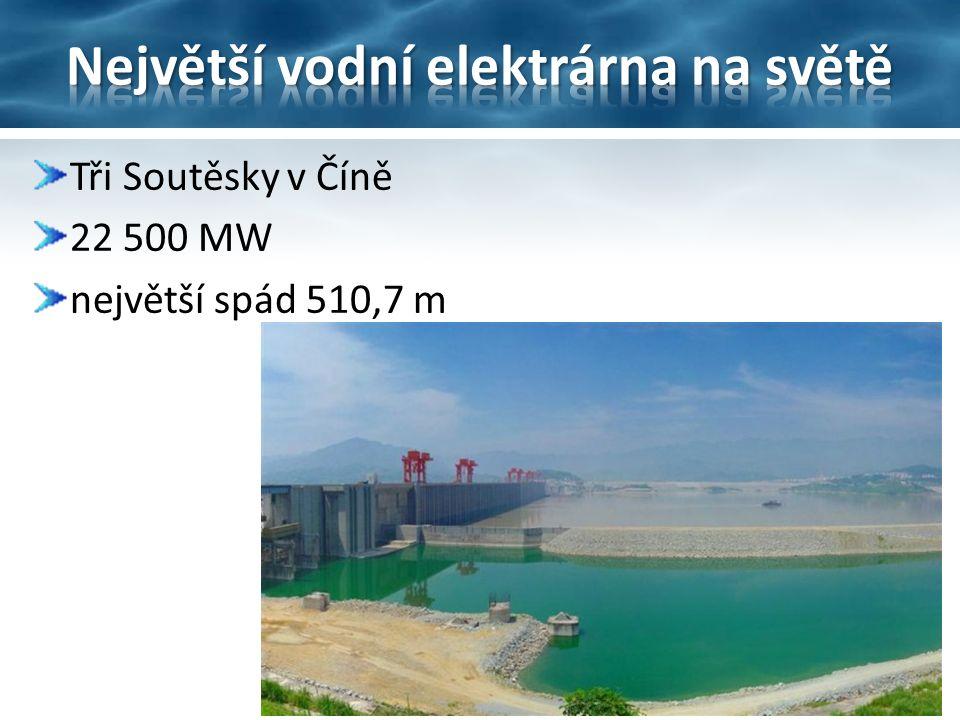 Tři Soutěsky v Číně 22 500 MW největší spád 510,7 m