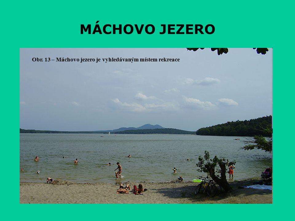 MÁCHOVO JEZERO Obr. 13 – Máchovo jezero je vyhledávaným místem rekreace