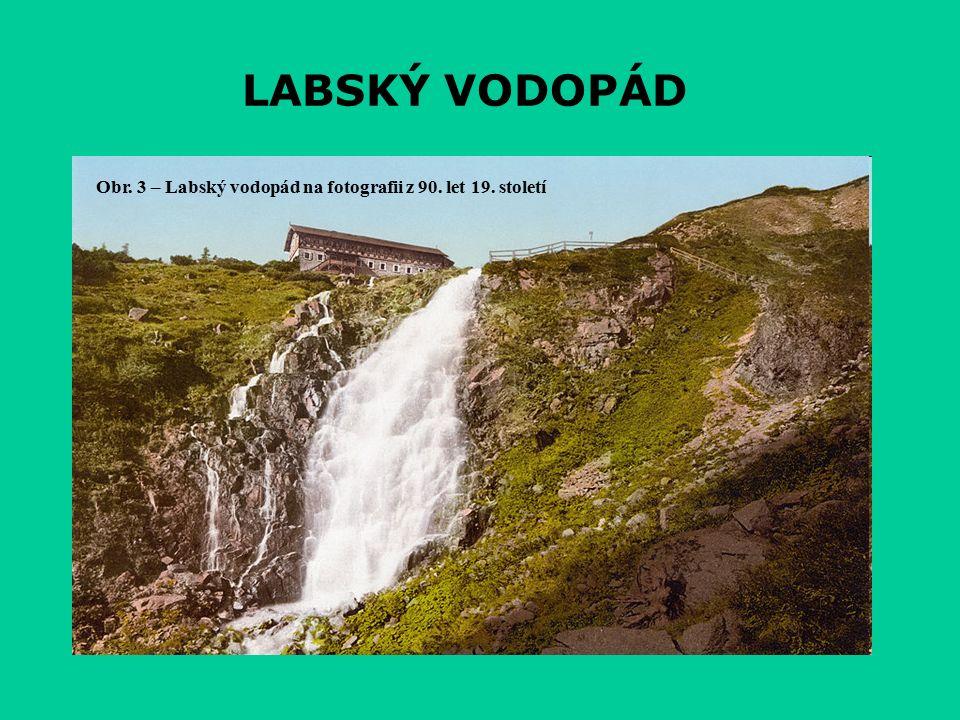 LABSKÝ VODOPÁD Obr. 3 – Labský vodopád na fotografii z 90. let 19. století