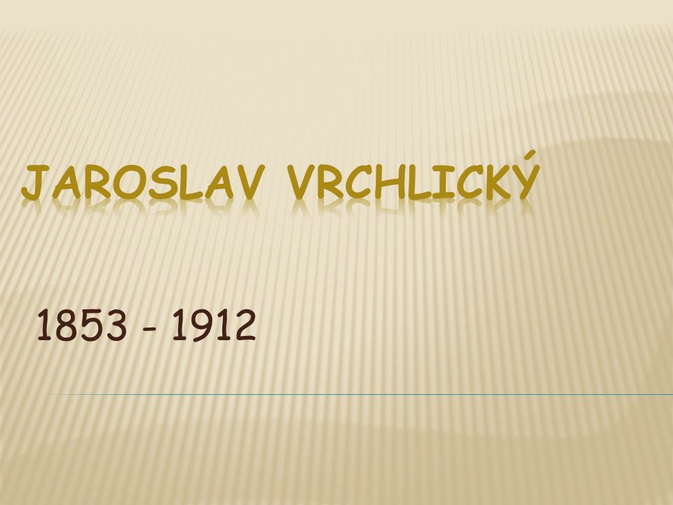1853 - 1912